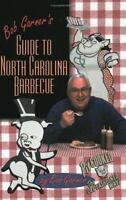 Bob Garner's Guide to North Carolina Barbecue Hardcover Bob Garner