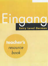 Eingang: Teacher's Resource Book: Entry Level German-ExLibrary