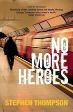 No More Heroes by Stephen Thompson (Paperback, 2015)