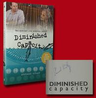 Diminished Capacity by Sherwood Kiraly   (2008,PB,1st/1st) SIGNED NEAR FINE