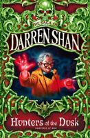 Hunters of the Dusk by Darren Shan 9780007137794   Brand New   Free UK Shipping