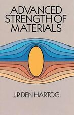 Advanced Strength of Materials (Dover Civil and Mechanical Engineering) by J. P