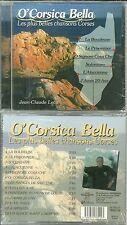 RARE / CD - O' CORSICA BELLA : LES PLUS BELLES CHANSONS CORSES / NEUF EMBALLE