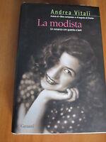 A. VITALI, La modista. Un romanzo con guardia e ladri, GARZANTI, 2008 (A3)