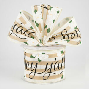"""Hey Y'All Magnolias Wire Ribbon*2.5"""" (2 LENGTHS)Spring*Summer*Country*Southern*"""