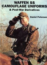 Waffen-SS Camouflage Uniforms and Post-war Derivatives (Europa Militaria) (Pape.