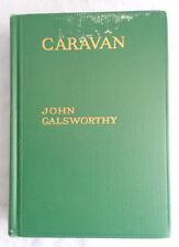 1931 Caravan; the Assembled Tales by John Galsworthy HardCover
