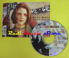 CD Singolo MARIA McKEE I'm Gonna Soothe You UK GEFFEN 1993 no lp mc dvd (S15)
