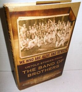 BOOK We Who are Alive and Remain Untold Stories of Band of Brothers op 1ar 2009