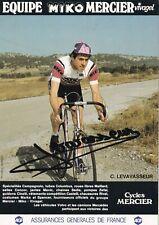 CYCLISME carte cycliste CHRISTIAN LEVAVASSEUR équipe MIKO MERCIER Signée