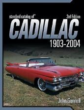 Standard Catalog of Cadillac 1903-2005 by Gunnell