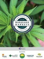 The State of Legal Marijuana Markets 3rd Edition