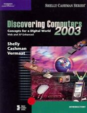 Discovering Computers 2003: Concepts for a Digital