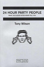 24 Hour Party People Tony Wilson 075222025X