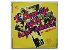 IS THERE LIFE AFTER HIGH SCHOOL (SOUNDTRACK) * US LP ORIGINAL CAST OC 8240