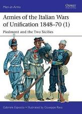 Armies of the Italian Wars of Unification 1848-70 1: Piedmont and the Two Sicilies: 1 by Gabriele Esposito (Paperback, 2017)