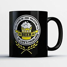 Beer Lover Coffee Mug - The Cause and Solution - Funny 11 oz Black Ceramic Tea C
