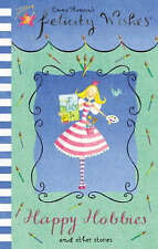 Felicicty Wishes:  Happy Hobbies  by Emma Thomson (Paperback, 2005)