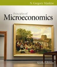 Principles of Microeconomics by Mankiw, N. Gregory US 6TH EDITION