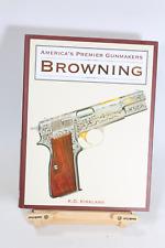 AMERICA'S PREMIER GUNMAKERS BROWNING Book Gun Pistol Shotgun Auto-5 Belgium NEW