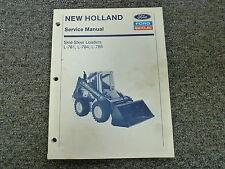 Ford New Holland L781 L784 L785 Skid Steer Loader Shop Service Repair Manual