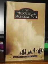 Yellowstone National Park, Images of America, 1869-1969, Camps Recreation Hotels