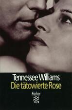 Theater / Regie im Theater / Die tätowierte Rose von Tennessee Williams (1990, Taschenbuch)