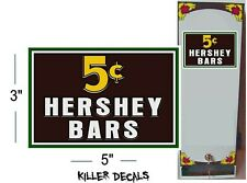 "5"" -5 CENT HERSHEY CANDY BAR FOR SODA POP VENDING MACHINE COOLER"