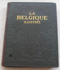 La Belgique illustrée. Dumont-Wilden. Larousse.