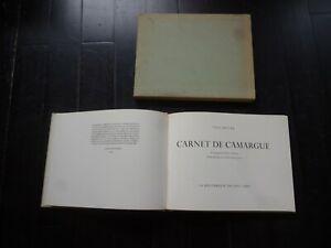 YVES BRAYER CARNET DE CAMARGUE EXEMPLAIRE NUMEROTE + SUPERBE DEDICACE DESSIN