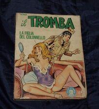 SUPER IL TROMBA  n° 8 - LA FIGLIA DEL COLONNELLO - fumetto erotico
