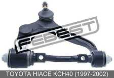 Right Upper Front Arm For Toyota Hiace Kch40 (1997-2002)