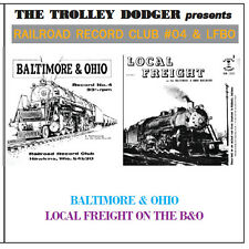 Vintage Baltimore & Ohio 1950s Steam Audio on CD - Railroad Record Club #04