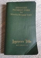 Expanded Payment Table for Monthly Mortgage Loans 1969 Lawyers Title of AZ #193