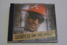 SHAWTY LO - I´M DA MAN 2 US-CD 2008 (Gucci Mane Kool Ace Big Face Fabolous)