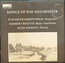 Elie Siegmeister Songs  Kirkpatrick Beattie Mandel Orion ORS 76220 LP SEALED