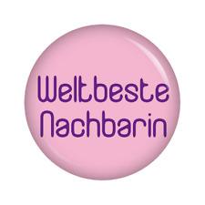 Kiwikatze® Familie: Weltbeste Nachbarin 37mm Button Geschenk Taufe Geburt