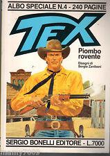 ALBO SPECIALE TEX N°4=PIOMBO ROVENTE=6/1991=240 PAGINE
