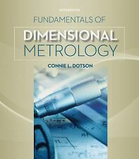 Fundamentals of Dimensional Metrology by Connie L. Dotson (2015, Paperback)