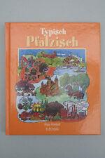 Hajo Knebel - Typisch Pfälzisch - Mundart
