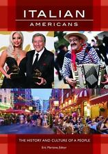 Italian Americans : The History and Culture of a People: By Martone, Eric Mar...