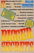 Bigger Secrets : More Than 125 Things They Prayed You'd Never Find Out by Willi…
