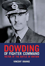 Vincent Orange, Dowding of Fighter Command: Victor of the Battle of Britain, Ver