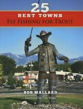 25 BEST TOWNS TO FLY FISH FOR TROUT NEW PAPERBACK BOOK