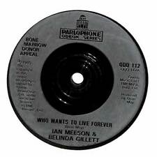 """Ian Meeson & Belinda Gillett - Who Wants To Live Forever - 7"""" Record Single"""