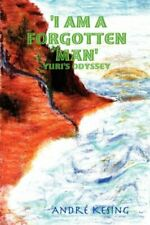 'I Am A Forgotten Man': Yuri's Odyssey