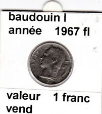 BF 3 )pieces de 1 francs  baudoui 1   1967  belgie  voir descrition
