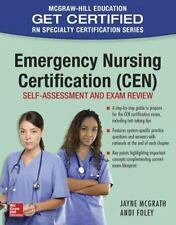 Emergency Nursing Certification CEN: Self-Assessment and Exam Review