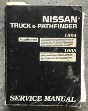 1995 Nissan Truck and Pathfinder Shop Manual Supplement Pickup Service Repair