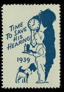 1939 Time to save his hearing Label. MH